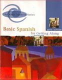 Basic Spanish for Getting Along, Raquel Lebredo and Ana C. Jarvis, 0618505717
