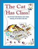 The Cat Has Class!, Second and Fourth Grade Franklin Elementary, 0929915712