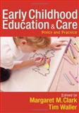 Early Childhood Education and Care : Policy and Practice, Waller, Tim, 1412935717