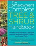 The Homeowner's Complete Tree and Shrub Handbook, Penelope O'Sullivan, 1580175716