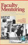 Faculty Mentoring : The Power of Students in Developing Technology Expertise, Thompson, Ann and Chuang, Hsueh-Hua, 1593115717