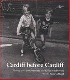Cardiff Before Cardiff, Alun Gibbard, 1847715710