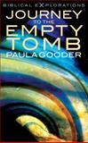 Journey to the Empty Tomb, Paula Gooder, 1848255713