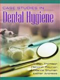 Case Studies in Dental Hygiene, Thomson, Evelyn M. and Andrews, Esther K., 013018571X