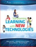 Transforming Learning with New Technologies, Maloy, Robert W. and Verock-O'Loughlin, Ruth-Ellen, 0133155714