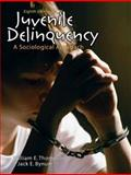 Juvenile Delinquency : A Sociological Approach, Bynum, Jack E. and Thompson, William E., 0205665713