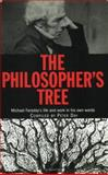 Philosopher's Tree : A Selection of Michael Faraday's Writings, Faraday, Michael, 0750305711