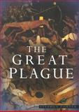 The Great Plague, Stephen Porter, 075092571X