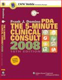 The 5-Minute Clinical Consult 2008 for PDA : Powered by Skyscape, Inc, Domino, Frank J., 0781785715