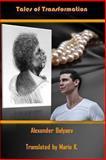 Tales of Transformation, Alexander Belyaev, 1493735713