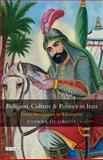 Religion, Culture and Politics in Iran 9781860645716