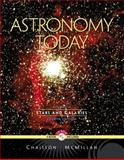 Astronomy Today Vol. 2 : Stars and Galaxies, Chaisson, Eric and McMillan, Steve, 0130935719