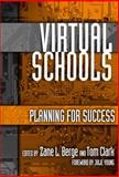 Virtual Schools, Tom Clark, Zane Berge, 0807745715