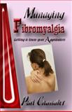 Managing Fibromyalgia : Getting to Know Your Aggravators, Chandler, Pati, 1932695710