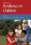 Handbook of Resilience in Children, , 0306485710
