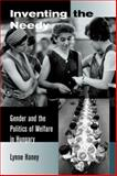 Inventing the Needy - Gender and the Politics of Welfare in Hungary, Haney, Lynne A., 0520225716