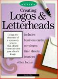 Creating Logos and Letterheads, Place, Jennifer, 089134571X