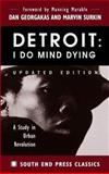 Detroit - I Do Mind Dying, Dan Georgakas and Marvin Surkin, 0896085716