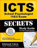 ICTS School Psychologist (183) Exam Secrets Study Guide : ICTS Test Review for the Illinois Certification Testing System, ICTS Exam Secrets Test Prep Team, 1614035717