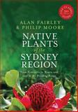 Native Plants of the Sydney Region, Alan Fairley and Philip Moore, 1741755719