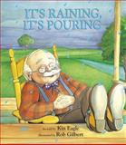 It's Raining, It's Pouring, Kin Eagle, 1879085712