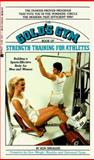 The Gold's Gym book of Strength Training for Athletes, Ken Sprague, 0425105717