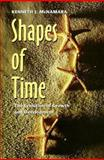 Shapes of Time : The Evolution of Growth and Development, McNamara, Kenneth J., 0801855713