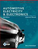 Today's Technician : Automotive Electricity and Electronics, Hollembeak, Barry, 1285425715