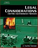 Legal Considerations for Fire and Emergency Services, Varone, J. Curtis, 1401865712