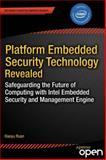 Platform Embedded Security Technology Revealed, Xiaoyu Ruan, 143026571X