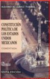 Constitución Política de Los Estados Unidos Mexicanos 6a Ed 9789681865719