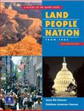 Land, People, Nation : A History of the United States, Chamot, Anna Uhl and Steeves, Kathleen, 0130425729