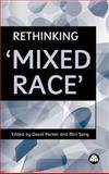 Rethinking 'Mixed Race' 9780745315720