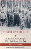 Fever and Thirst, Gordon Taylor, 0897335724