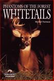 Whitetails, Michael Furtman, 1559715723