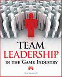 Team Leadership in the Game Industry, Spaulding, Seth, 1598635727