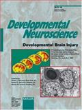 Developmental Brain Injury Vol. 24 : Proceedings and Abstracts of the Third Hershey Conference on Developmental Cerebral Blood Flow and Metabolism, Hershey, Pa. , June 6- 9, 2002, , 3805575726