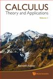 Calculus - Theory and Applications, Kenneth Kuttler, 981433572X