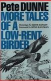 More Tales of a Low-Rent Birder, Dunne, Pete, 0292715722