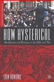 How Hysterical : Identification and Resistance in the Bible and Film, Runions, Erin, 0312295723