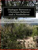 Dialogue Between a Christian Believer and a Nonbeliever, Robin Levin, 1494295725