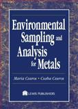 Environmental Sampling and Analysis for Metals, Csuros, Maria and Csuros, Csaba, 156670572X