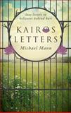 Kairos Letters, Michael Mann, 1613465726