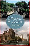 Meridian Hill, Stephen R. McKevitt, 1626195722