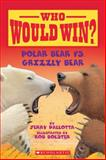 Polar Bear vs. Grizzly Bear, Jerry Pallotta, 0545175720
