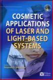 Cosmetics Applications of Laser and Light-Based Systems, Ahluwalia, Gurpreet, 0815515723