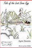Tale of the Lost Swan Egg, Kyra Dawson, 0971015724