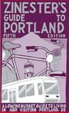 Zinester's Guide to Portland, Shawn Granton and Nate Beaty, 0977055728