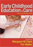 Early Childhood Education and Care : Policy and Practice, Waller, Tim, 1412935725
