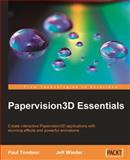 Papervision3D Essentials : The professional guide for real-time 3D in Flash, Winder, Jeff and Tondeur, Paul, 1847195725